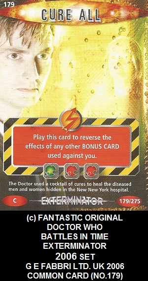 DR WHO BATTLES IN TIME NO 179 CURE ALL